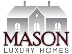 mason luxury homes